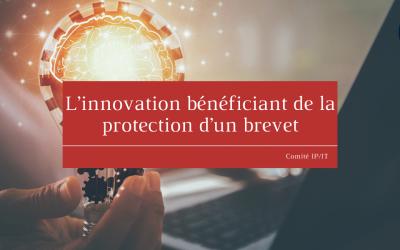 L'innovation bénéficiant de la protection d'un brevet