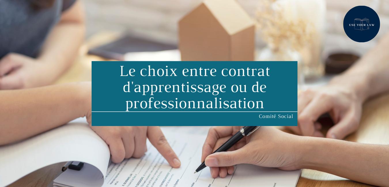 Le choix entre contrat d'apprentissage ou de professionnalisation