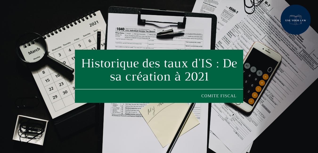 Historique-des-taux-dIS-De-sa-creation-a-2021.