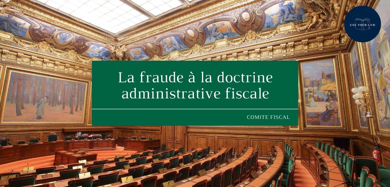 La-fraude-a-la-doctrine-administrative-fiscale