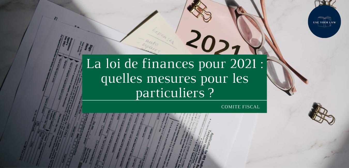 La-loi-de-finances-pour-2021-quelles-mesures-pour-les-particuliers