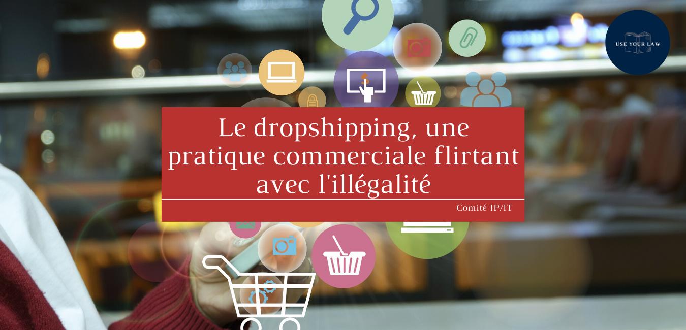 dropshipping-une-pratique-commerciale-flirtant-avec-lillegalite