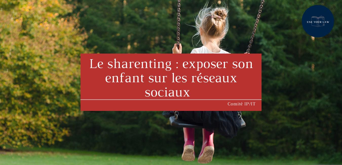 Le-sharenting-exposer-son-enfant-sur-les-réseaux-sociaux