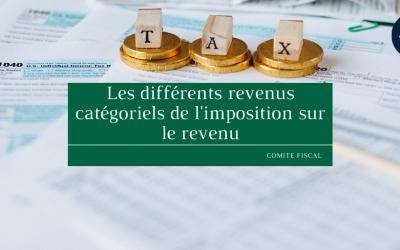Les différents revenus catégoriels de l'imposition sur le revenu