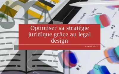 Optimiser sa stratégie juridique grâce au legal design