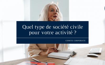 Quel type de société civile pour votre activité ?