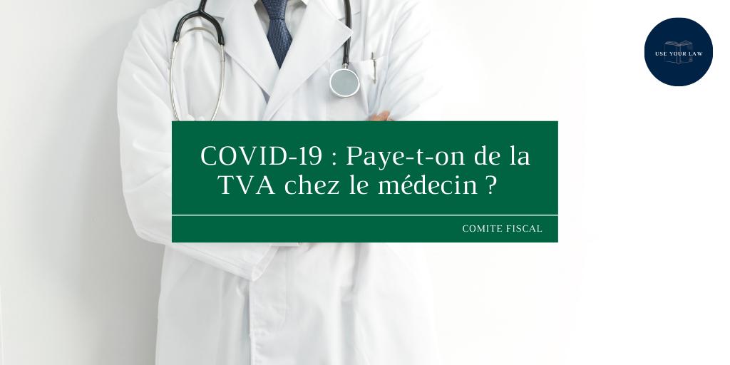 COVID-19-Paye-t-on-de-la-TVA-chez-le-medecin