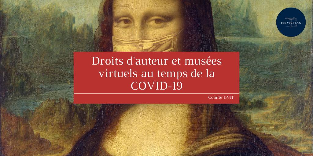 Droits d'auteur et musées virtuels au temps de la Covid-19