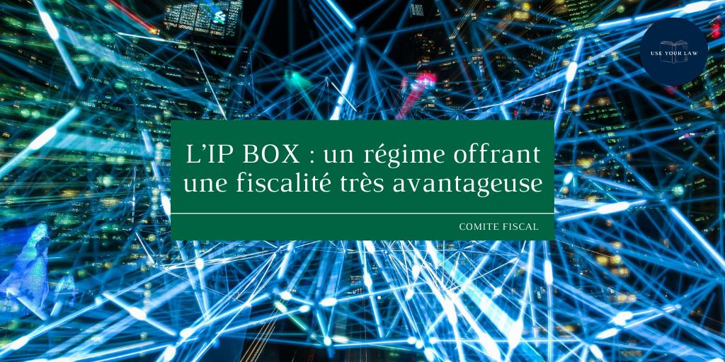 LIP-BOX-_-un-regime-offrant-une-fiscalite-tres-avantageuse