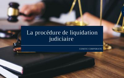 La procédure de liquidation judiciaire