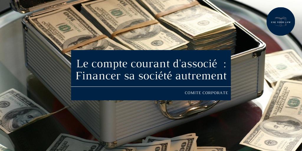 Le-compte-courant-dassocie-Financer-sa-societe-autrement.