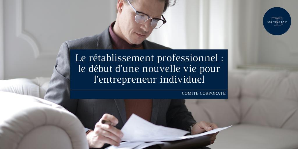 Le-retablissement-professionnel-_-le-debut-dune-nouvelle-vie-pour-lentrepreneur-individuel.