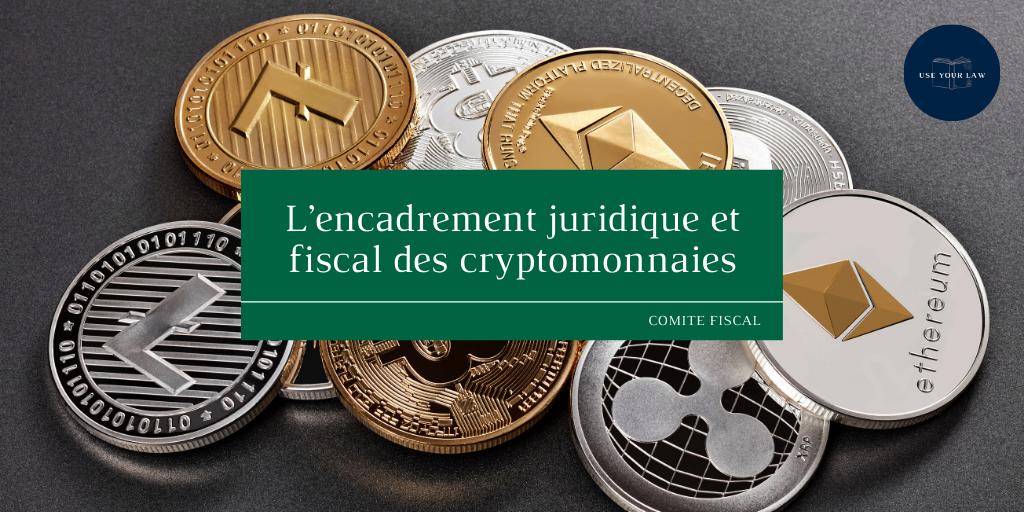 Lencadrement-juridique-et-fiscal-des-cryptomonnaies