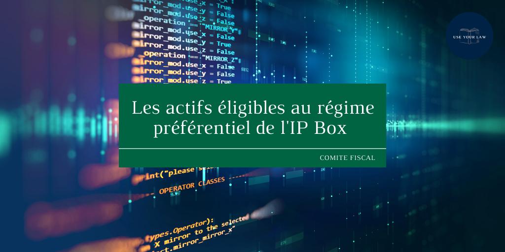 Les-actifs-eligibles-au-regime-preferentiel-de-lIP-BOX