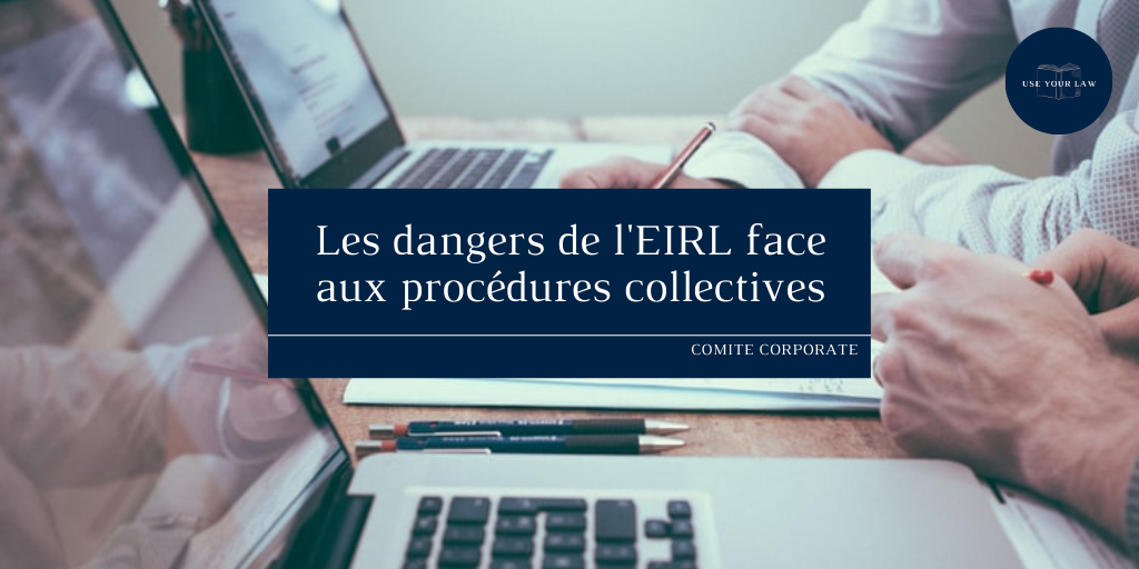 Les-dangers-de-lEIRL-face-aux-procedures-collectives