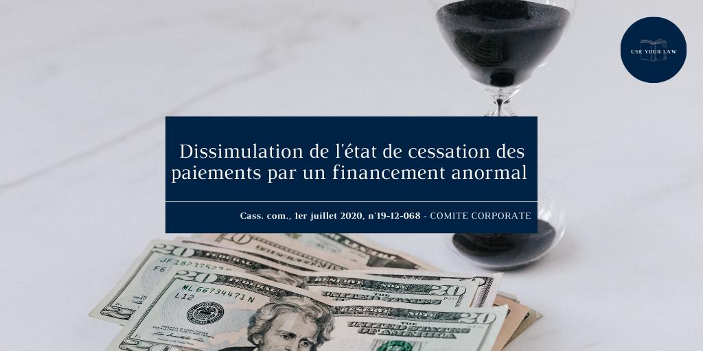 dissimulation-de-l'état-de-cessation-des-paiement-par-un-financement-anormal