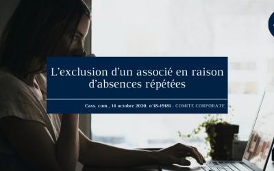 L'exclusion d'un associé en raison d'absences répétées : Cass. com., 14 octobre 2020, nº18-19.181