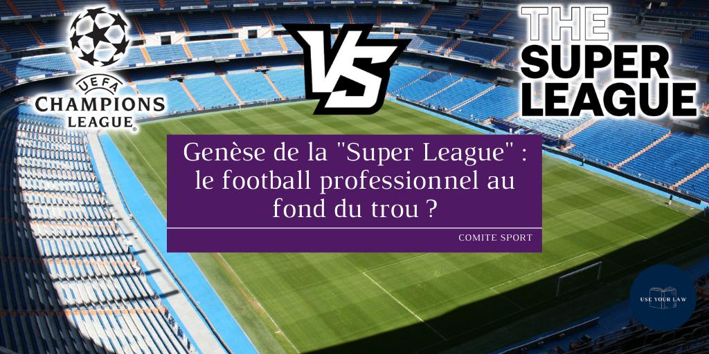 """Genèse de la """"Super League"""" : le football professionnel au fond du trou ?"""