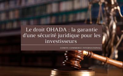 Le droit OHADA : la garantie d'une sécurité juridique pour les investisseurs