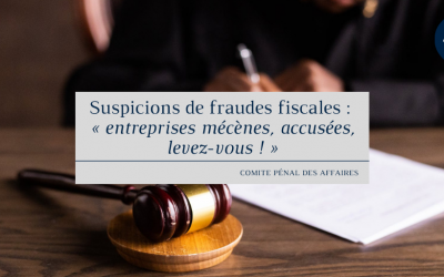 Suspicions de fraudes fiscales : « entreprises mécènes, accusées, levez-vous ! »