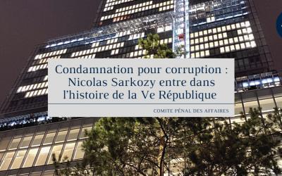 Condamnation pour corruption : Nicolas Sarkozy entre dans l'histoire de la Ve République