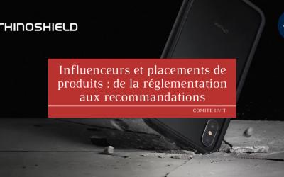 Influenceurs et placements de produits : de la réglementation aux recommandations