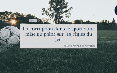 La corruption dans le sport : une mise au point sur les règles du jeu