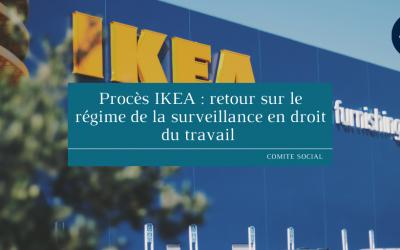 Procès IKEA : retour sur le régime de la surveillance en droit du travail