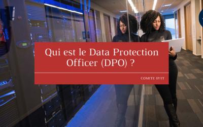 Qui est le Data Protection Officer (DPO) ?