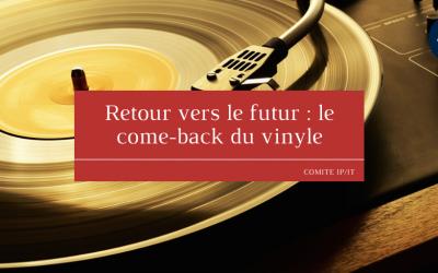 Retour vers le futur : le come-back du vinyle