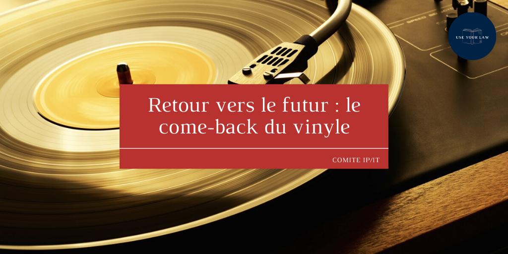 Retour vers le futur _ le come-back du vinyle