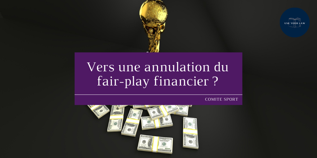 Vers une annulation du fair-play financier ?