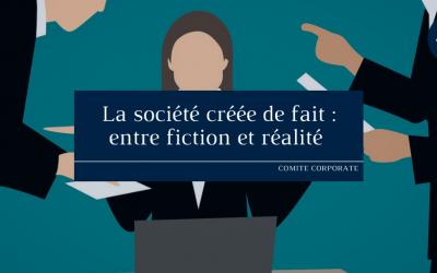La société créée de fait: entre fiction et réalité