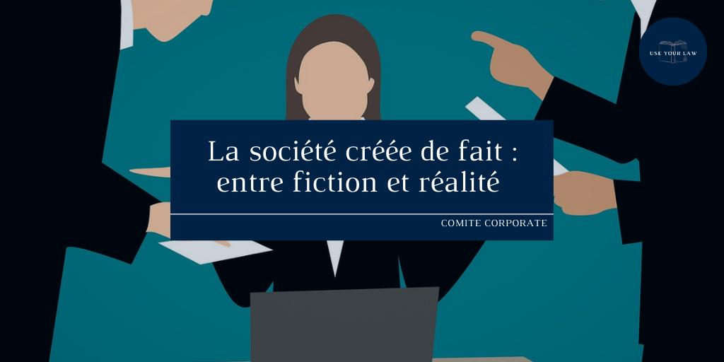 La société créée de fait _ entre fiction et réalité