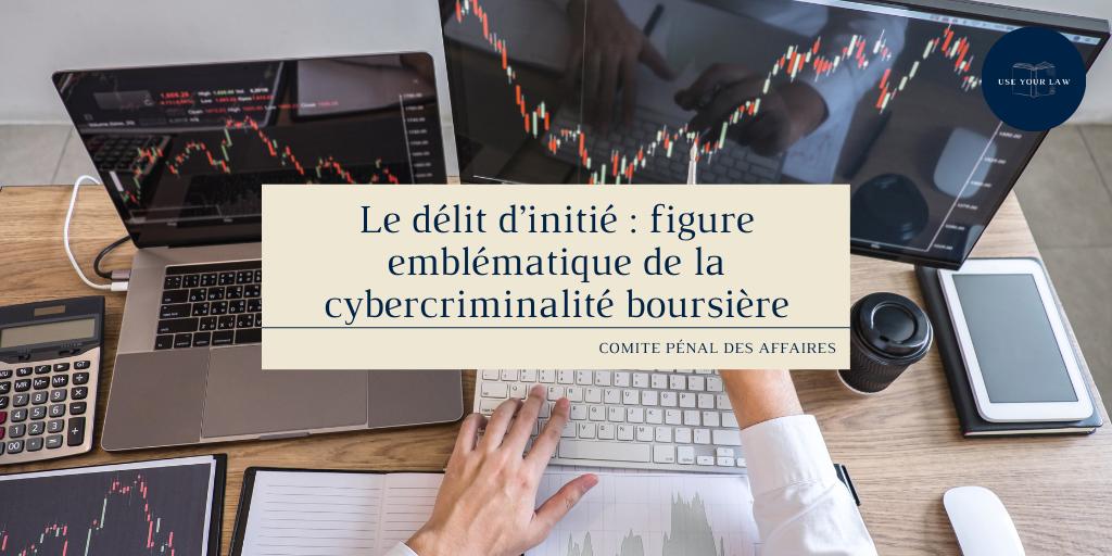 Le délit d'initié _ figure emblématique de la cybercriminalité boursière