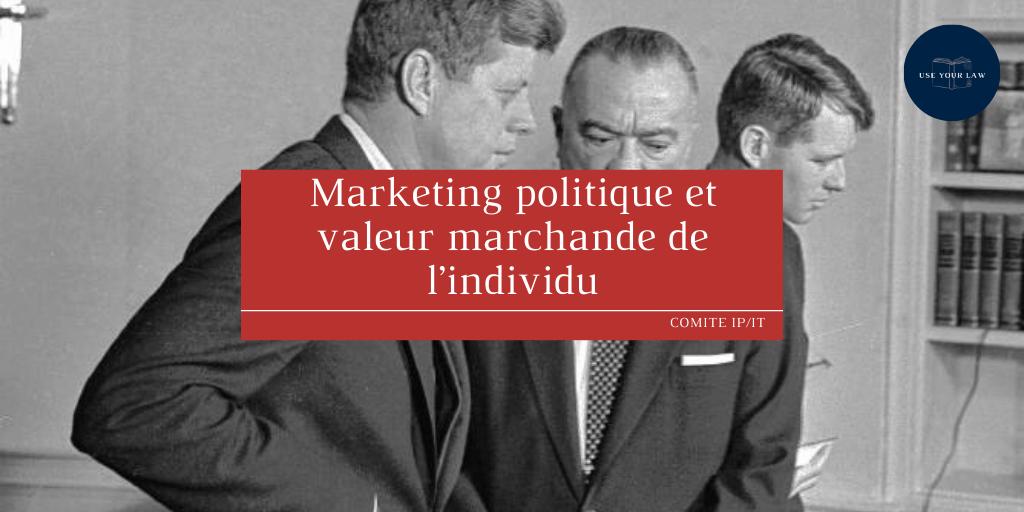 Marketing politique et valeur marchande de l'individu
