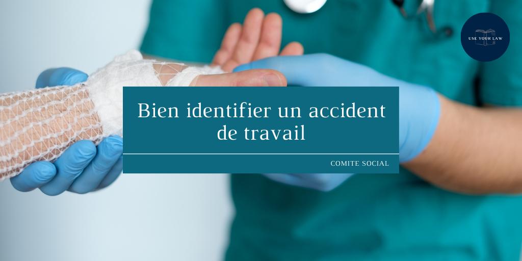 Bien identifier un accident de travail