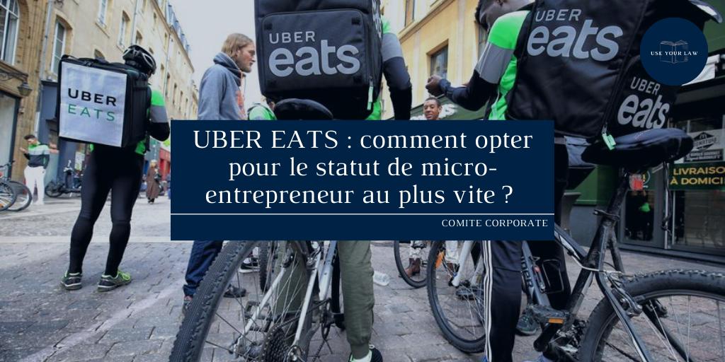 UBER EATS _ comment opter pour le statut de micro-entrepreneur au plus vite _