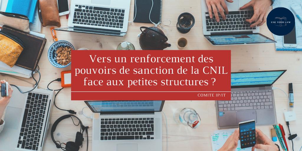 Vers un renforcement des pouvoirs de sanction de la CNIL face aux petites structures _