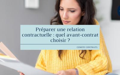 Préparer une relation contractuelle : quel avant-contrat choisir ?
