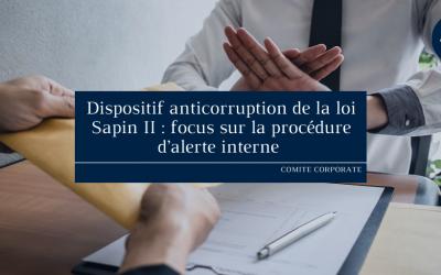 Dispositif anticorruption de la loi Sapin II : focus sur la procédure d'alerte interne