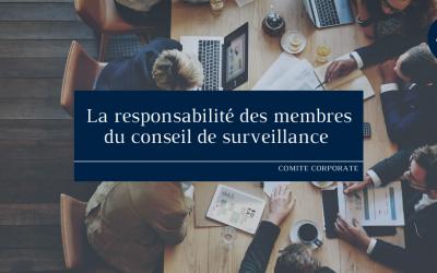 La responsabilité des membres du conseil de surveillance