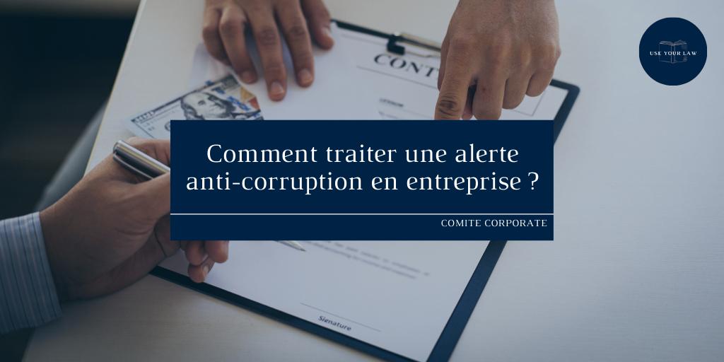 Comment traiter une alerte anti-corruption en entreprise ?
