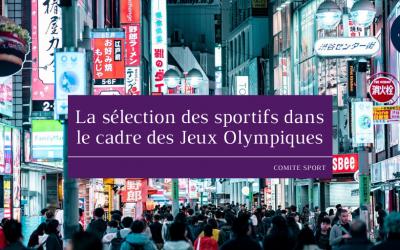 La sélection des sportifs dans le cadre des Jeux Olympiques