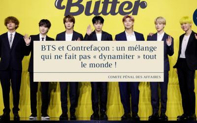 BTS et Contrefaçon: un mélange qui ne fait pas «dynamiter tout le monde»