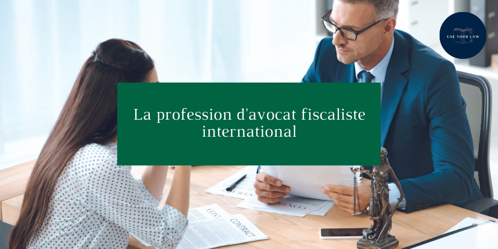 La profession d'avocat fiscaliste international
