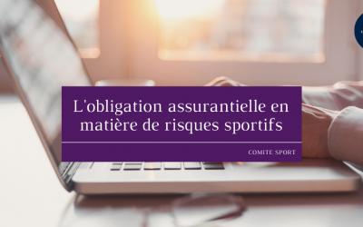L'obligation assurantielle en matière de risques sportifs