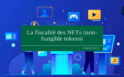 La fiscalité des NFTs (non-fungible tokens)