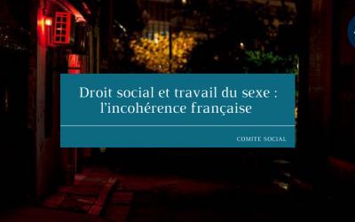 Droit social et travail du sexe : l'incohérence française