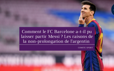 Comment le FC Barcelone a-t-il pu laisser partir Messi ? Les raisons de la non-prolongation de l'argentin